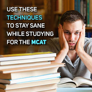 How To Study For the MCAT Exam: 5 Tips to Help You Mentally